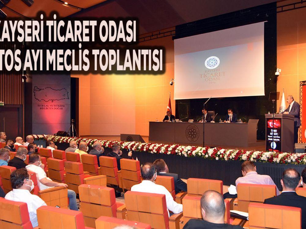 KAYSERİ TİCARET ODASI AĞUSTOS AYI MECLİS TOPLANTISI YAPILDI